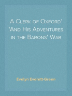 A Clerk of Oxford And His Adventures in the Barons' War
