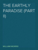 The Earthly Paradise (Part II) A Poem