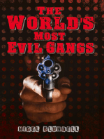 The World's Most Evil Gangs