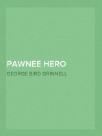 Pawnee Hero Stories and Folk-Tales With notes on the origin, customs and character of the Pawnee people