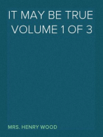 It May Be True  Volume 1 of 3