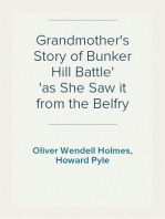 Grandmother's Story of Bunker Hill Battle as She Saw it from the Belfry