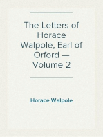 The Letters of Horace Walpole, Earl of Orford — Volume 2
