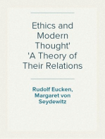 Ethics and Modern Thought A Theory of Their Relations