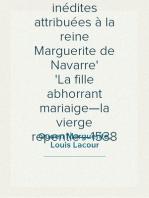 Deux farces inédites attribuées à la reine Marguerite de Navarre La fille abhorrant mariaige—la vierge repentie—1538