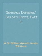 Sentence Deferred Sailor's Knots, Part 4.