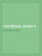 The Bridal March; One Day