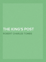 The King's Post Being a volume of historical facts relating to the posts, mail coaches, coach roads, and railway mail services of and connected with the ancient city of Bristol from 1580 to the present time
