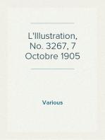 L'Illustration, No. 3267, 7 Octobre 1905