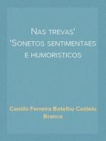 Nas trevas Sonetos sentimentaes e humoristicos