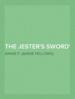 The Jester's Sword How Aldebaran, the King's Son Wore the Sheathed Sword of Conquest