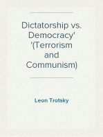 Dictatorship vs. Democracy (Terrorism and Communism)