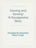 Sowing and Sewing A Sexagesima Story