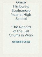 Grace Harlowe's Sophomore Year at High School The Record of the Girl Chums in Work and Athletics