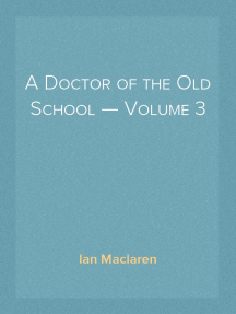 A Doctor of the Old School — Volume 3