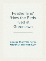 Featherland How the Birds lived at Greenlawn