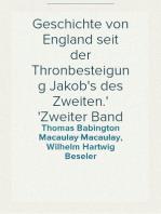 Geschichte von England seit der Thronbesteigung Jakob's des Zweiten. Zweiter Band