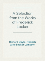 A Selection from the Works of Frederick Locker
