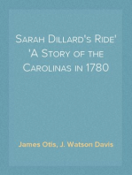 Sarah Dillard's Ride A Story of the Carolinas in 1780