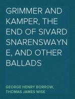 Grimmer and Kamper, The End of Sivard Snarenswayne, and Other Ballads