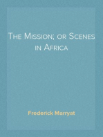 The Mission; or Scenes in Africa