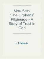 Mou-Sets The Orphans' Pilgimage - A Story of Trust in God