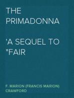 "The Primadonna A Sequel to ""Fair Margaret"""