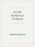 A Life Sentence A Novel