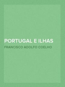 Portugal e Ilhas Adjacentes Exposição Ethnografica Portugueza