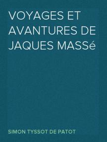 Voyages et Avantures de Jaques Massé