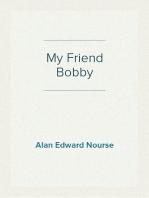 My Friend Bobby