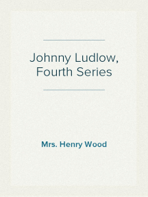 Johnny Ludlow, Fourth Series