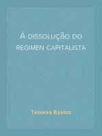 A dissolução do regimen capitalista