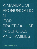 A Manual of Pronunciation For Practical Use in Schools and Families
