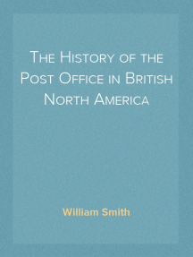 The History of the Post Office in British North America