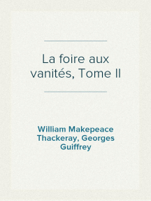 La foire aux vanités, Tome II