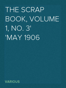 The Scrap Book, Volume 1, No. 3 May 1906