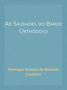 As Saudades do Bardo Orthodoxo