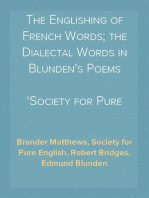 The Englishing of French Words; the Dialectal Words in Blunden's Poems Society for Pure English, Tract 05
