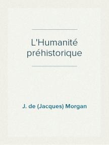 L'Humanité préhistorique