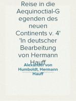 Reise in die Aequinoctial-Gegenden des neuen Continents v. 4 In deutscher Bearbeitung von Hermann Hauff