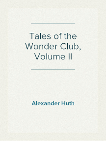 Tales of the Wonder Club, Volume II