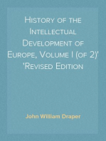 History of the Intellectual Development of Europe, Volume I (of 2) Revised Edition