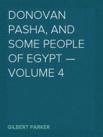 Donovan Pasha, and Some People of Egypt — Volume 4