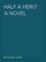 Half a Hero A Novel