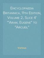 """Encyclopaedia Britannica, 11th Edition, Volume 2, Slice 4 """"Aram, Eugene"""" to """"Arcueil"""""""