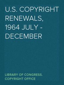 U.S. Copyright Renewals, 1964 July - December