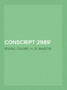 Conscript 2989 Experiences of a Drafted Man