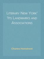 Literary New York Its Landmarks and Associations