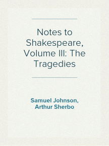 Notes to Shakespeare, Volume III: The Tragedies